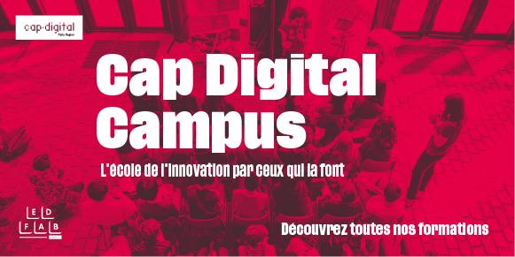 Walter Billets Avocats est partenaire de CAP DIGITAL CAMPUS, son école de l'innovation par celles et ceux qui la font